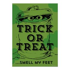 Shop Oscar the Grouch - Smell my Feet Poster created by SesameStreet. Personalize it with photos & text or purchase as is! Halloween Bags, Halloween Ideas, Halloween Party, Wonder Man, Oscar The Grouch, Watch Cartoons, Presents For Kids, Halloween Invitations, Custom Posters