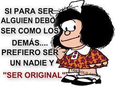 Ser Original como dice Mafalda