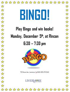 Bingo Night @ RN Come to the Rincon Branch Library for Bingo Night! Bingo winners will have the opportunity to choose from a variety of book prizes. The library will provide a selection of book titles with a range in levels from early reader to adult. This is a free event for all ages.