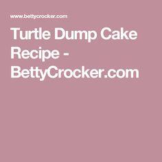 Turtle Dump Cake Recipe - BettyCrocker.com