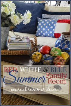 StoneGable: RED, WHITE AND BLUE SUMMER FAMILY ROOM