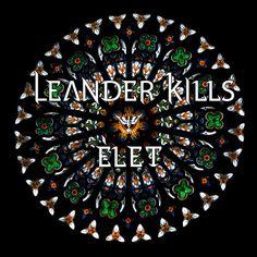 Élet | Leander Kills | http://ift.tt/2hxZeff | Added to: http://ift.tt/2fRUE5R #rock #spotify