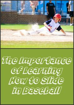 The Importance of Learning How to Slide in Baseball.  Read this blog post to see all the tips!  #baseball #youth