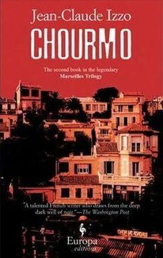 "Cuéntame una historia: ""Chourmo"" Jean Claude Izzo"