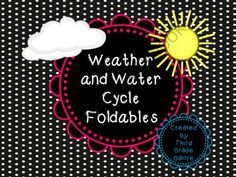 Weather and Water Cycle Foldables from Third Grade Galore on TeachersNotebook.com (14 pages)  - Weather and water cycle foldables - Use in a lapbook or science journal