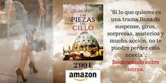 LAS PIEZAS DEL CIELO #Suspense #BestSeller @amazon http://delmianyo.com http://rxe.me/RJ3V3UC