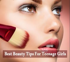 Best Tips For #TeenageGirls to Have #NaturalBeautiful Looks