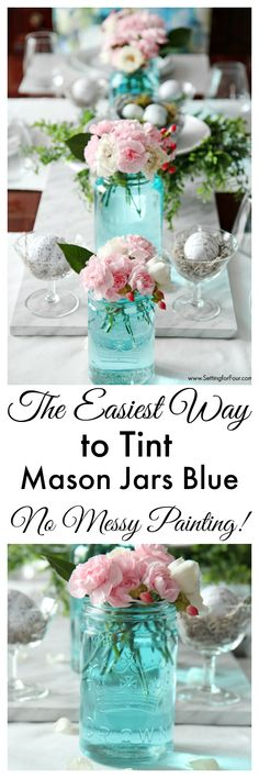 PERFECT for wedding tablescapes, bridal showers and summer parties! This trick is completely GENIUS! This is the quickest, easiest way (ever!) to tint mason jars blue! You won't believe how SIMPLE and INSTANT it is to get that perfect vintage blue mason jar color without any messy painting! And you can customize the color for your decor. It doesn't change the color of the flowers either!  www.settingforfour.com