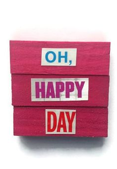 OH HAPPY DAY Set of 3 handmade magnets