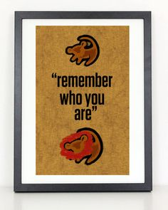 Lion King Remember Who You Are Minimalist by ColiseumGraphics, $18.00