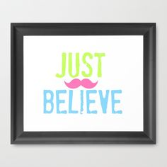 Fun believe quote to lift your spirit - more products with this design in our shops www.society6.com/drapestudio and www.cafepress.com.drapestudio and fabric by the yard www.spoonflower.com/profiles/drapestudio or visit our main site www.drapestudio.com and like us on www.facebook.com/drapestudioshop