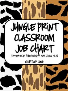 Jungle Print Classroom Job Chart - Comes with all 3 backgrounds for each job.  Easy to mix and match