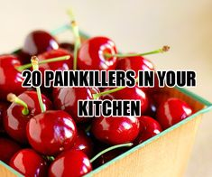20 Painkillers In Your Kitchen. The next time you're feeling some minor pains (sore muscles from a workout, or a killer headache from staring at a computer all day), don't be so quick to go to the bathroom and get out the painkillers from your medicine cabinet. Maybe what you need is to take a trip to the kitchen.
