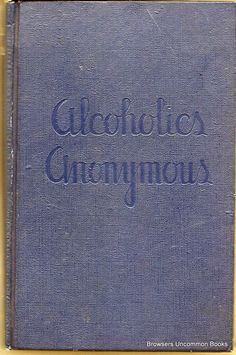 Big book of alcoholics anonymous first 164 pages
