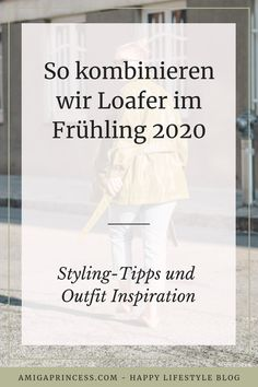 Loafer stylen, so kombinierst Du den Trendschuh im Frühling 2020, Loafer richtig kombinieren, Schuhtrends Frühling 2020, Modetrend 2020, Wie Du Loafer richtig und vor allem modern kombinierst, frühlingshafte Outfits mit Loafer, Streetstyle Outfit 2020 mit Loafer, diese Loafer Modelle lieben wir, Loafer Styling Tipps, www.amigaprincess.com Vintage Mode, Outfit Trends, Blog, Loafers, Cool Stuff, Life, Inspiration, Outfits, Styling Tips