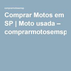 Comprar Motos em SP | Moto usada – comprarmotosemsp
