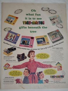 Viewmaster Ad. I loved this thing! My sister and I shared one during the 60's & 70's!