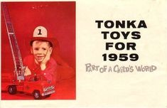 Jeudi 21 janvier 2016 - Tonka toys - 1959.