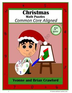 For 1st grade - Christmas Common Core Math Puzzles aligned with the Common Core standards for the first grade. $