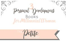 Get in touch with yourself, become happier, and lead a more intentional life with these three personal development books for millennial women.