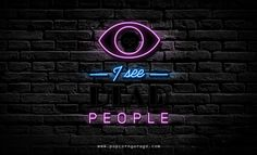I See Dead People Neon Sign