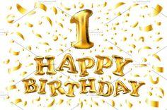 happy birthday one gold balloon by Rommeo79 on @creativemarket