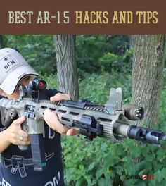 Best AR15 Hacks and Tips | Personalize your weapon with the right AR15 parts for you #survivallife  | survivallife.com Survival Life, Survival Skills, Survival Weapons, Tactical Survival, Survival Gear, Tactical Gear, Doomsday Survival, Survival Prepping, Ak47