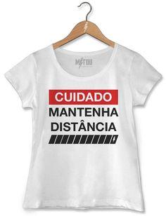 Camiseta Mantenha Distância - Mitou Camisetas 7800c43ea455a