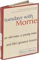 Tuesdays With Morris by Mitch Albom.... I was told it was a great book and I plan on reading it soon :0)