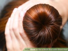 Image titled Do a Sock Bun with Short Hair Step 10