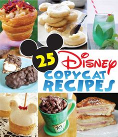 25 Disney Copycat Recipes at artsyfartsymama.com