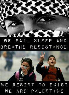 Resistencia!!!!! Resistir ante el opresor es terrorismo?????? Para muchos si porque se ciegan en apoyo al sionismo