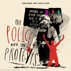 Ferguson: The Police and The Protests