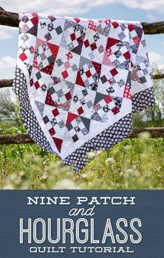Nine Patch and Hourglass Quilt Free Tutorial designed by Jenny of Missouri Quilt Co Missouri Quilt Tutorials, Quilting Tutorials, Quilting Designs, Quilting Ideas, Quilting Projects, Craft Projects, Sewing Projects, Layer Cake Quilts, Layer Cakes