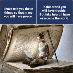 Bible Images, Overcome The World, Take Heart, You And I, Peace, Christmas, Xmas, You And Me, Navidad