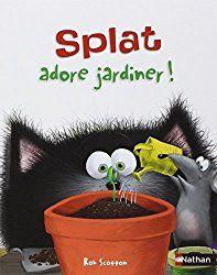 Le Livre de Sapienta: Splat adore jardiner ! Exploitation MS GS