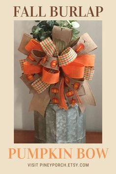 This fall burlap pumpkin bow is ready to freshen up your autumn home decor! Add this rustic bow to your wreath, lantern, galvanized containers, and more for a warm and inviting look you will love to share with family and friends! Shop now! #wreathbows #lanternbows #fallhomedecor #handtiedbows #etsy