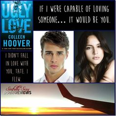 Ugly Love by Colleen Hoover http://sinfullysexybooks.blogspot.co.uk/2014/08/ugly-love-by-colleen-hoover-pre-release.html