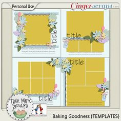 From TwinMomScraps Baking Goodness TEMPLATES %35 Off! http://store.gingerscraps.net/Baking-Goodness-TEMPLATES.html. 16/08/2013
