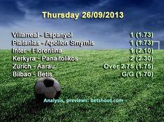Today's picks are up! Good luck!  Villarreal - Espanyol 1 (1.73) Platanias - Apollon Smyrnis 1 (1.73) Inter - Fiorentina 1 (2.10) Kerkyra - Panaitolikos 2 (2.30) Zurich - Aarau Over 2.75 (1.75) Bilbao - Betis G/G (1.70)  Analysis on our homepage: http://www.betshoot.com/