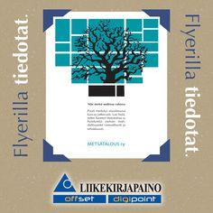 Flyerilla tiedotat tehokkaasti ja luotettavasti. Flyer is effective and reliable.