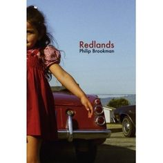 Philip Brookman, Redlands, 2015  Redlands weaves together an intimate sequence of photographs and a short story by Philip Brookman, set in California, Mexico, and New York City during the unsettled decades of the 1960s and 1970s.   http://tienda.circulodelarte.com/steidl-libros-de-fotografia/340-philip-brookman-redlands-2015.html