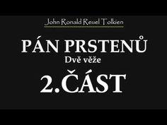 J. R. R. Tolkien | Pán Prstenů: Společenstvo Prstenu | 2. část - YouTube audiokniha