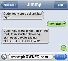 ideas funny memes drunk friends text messages for 2019 - Funny Quotes - Funny Text Messages Funny Drunk Quotes, Funny Drunk Texts, Funny Texts Jokes, Text Jokes, Funny Text Fails, Drunk Humor, Stupid Funny Memes, I Wasnt That Drunk Texts, Funny Wrong Number Texts