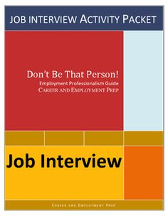 Job interview career lesson guides students through the employment interview process (before, during, and after) using real-life examples, questions, situations, and do's and dont's. Great for CTE, vocational, life skills, and business students. Available at https://www.teacherspayteachers.com/Product/Employment-Career-Readiness-Job-Interview-Activities-2073774