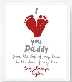 DIY Valentine's Day Gifts for Mom, Dad, Grandma, & Grandpa: I Love You Daddy From The Top of My Head to the Tips of My Toes Personalized Handprint Artwork Print by Pitter Patter Print @ Etsy Fathers Day Crafts, Valentine Day Crafts, Be My Valentine, Holiday Crafts, Baby Crafts, Toddler Crafts, Crafts For Kids, Daycare Crafts, Daddy Day