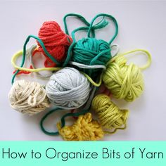 Cornflower Blue: DIY for Knitters & Crocheters :: How to Organize Bits of Yarn
