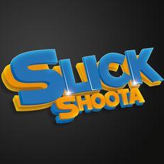 Slick Shoota