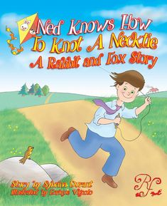Buy Ned Knows How To Knot A Necktie by Sybrina Durant and Read this Book on Kobo's Free Apps. Discover Kobo's Vast Collection of Ebooks and Audiobooks Today - Over 4 Million Titles! Rabbit Run, Book Activities, Knots, Cute Kids, This Book, Fox, Character Art, Audiobooks, Ebooks