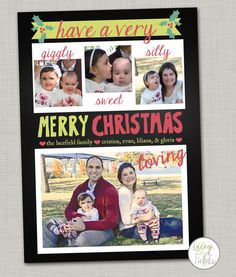 Have a merry christmas printable card- cute, you can change the adjectives to go with your photos!  This card acknowledges how photos really go with kiddos!  LOVE the realness of that!